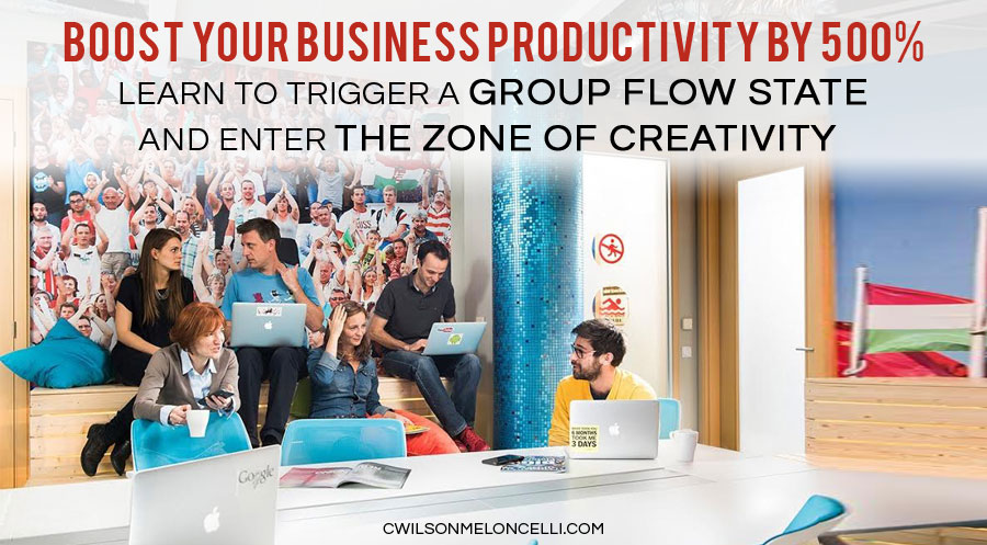 group flow, group flow state, flow state business, flow state in business, boost your business productivity, learn to create group flow state and enter the zone of creativity, flow state inducing work environment, burning man, stealing fire, zone into the flow
