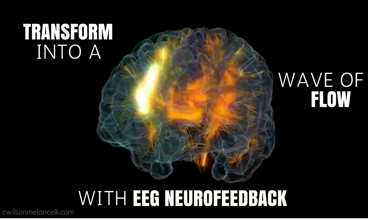 Transform Into a Wave of Flow with EEG Neurofeedback