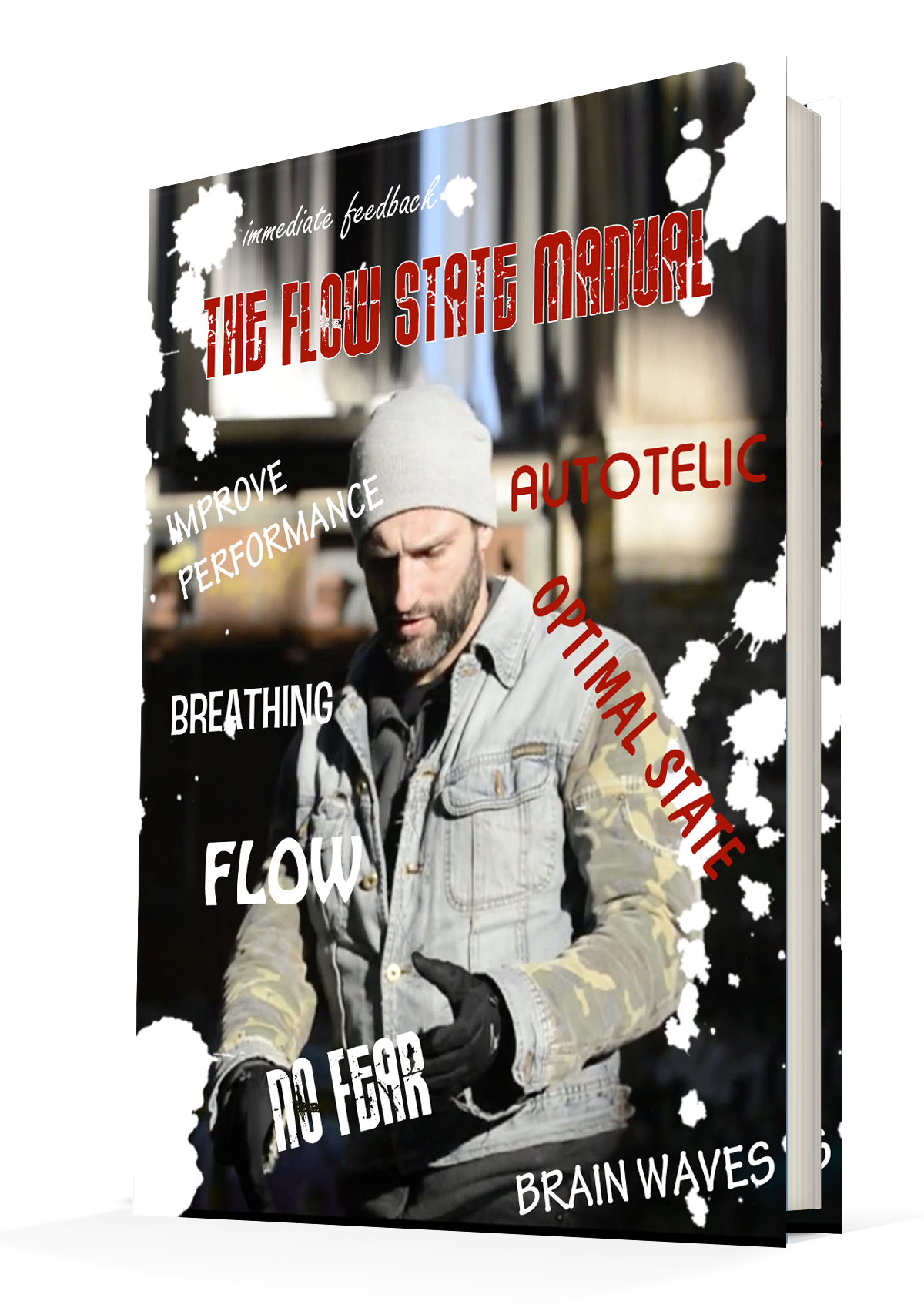 Hack the flow state zone physical and mental meditations the flow state manual is a 44 page ebook packed full of the science behind the flow state and how you can learn to hack into it fandeluxe Choice Image